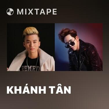 Mixtape Khánh Tân - Various Artists