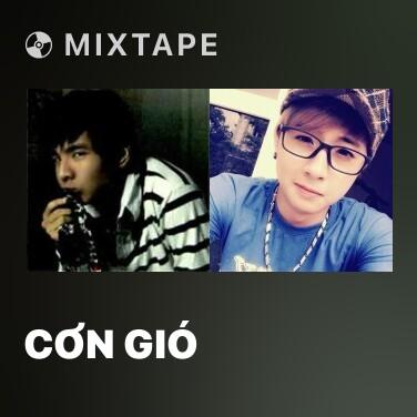 Mixtape Cơn Gió - Various Artists