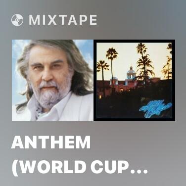 Mixtape Anthem (World Cup 2002) - Various Artists