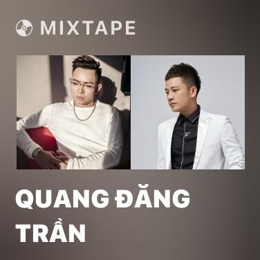 Mixtape Quang Đăng Trần - Various Artists