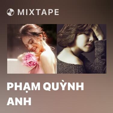 Radio Phạm Quỳnh Anh - Various Artists