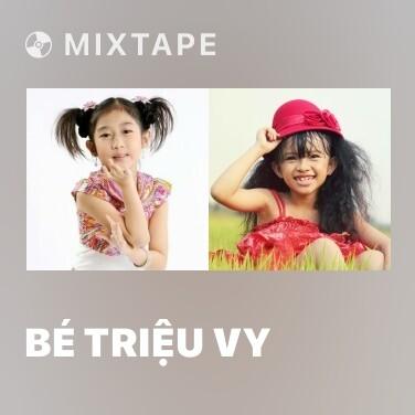 Radio Bé Triệu Vy - Various Artists
