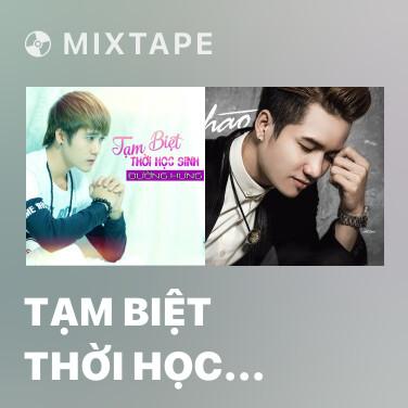Radio Tạm Biệt Thời Học Sinh - Various Artists