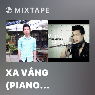 Radio Xa Vắng (Piano Cover) - Various Artists