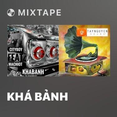 Mixtape Khá Bảnh - Various Artists