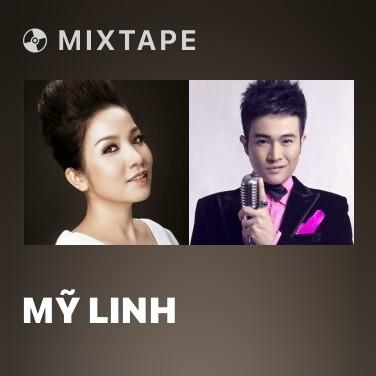 Mixtape Mỹ Linh - Various Artists