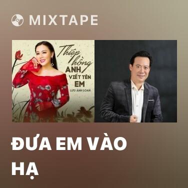Radio Đưa Em Vào Hạ - Various Artists