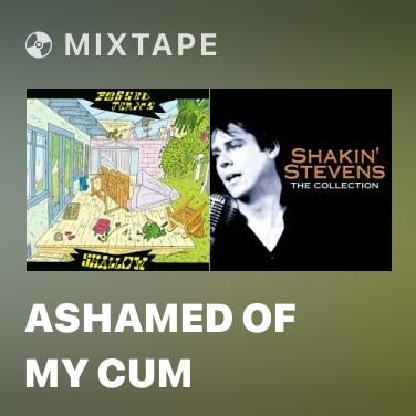 Radio Ashamed Of My Cum -