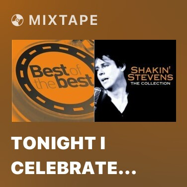 Mixtape Tonight I Celebrate My Love For You - Various Artists