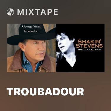 Mixtape Troubadour - Various Artists