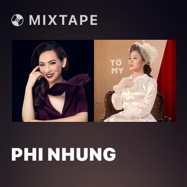 Mixtape Phi Nhung - Various Artists