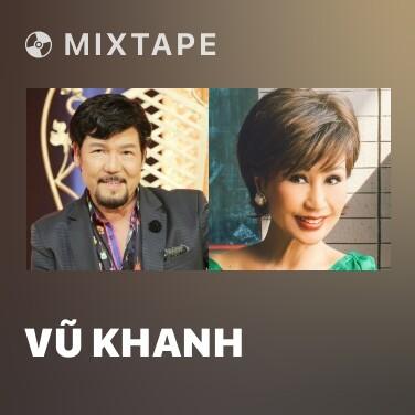 Radio Vũ Khanh - Various Artists