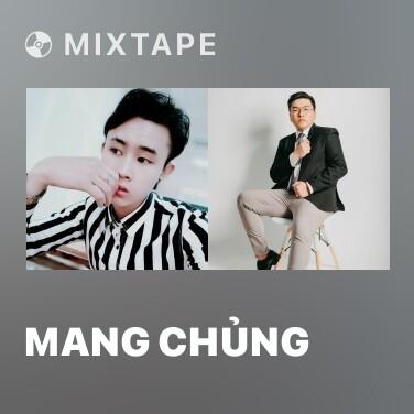 Mixtape Mang Chủng