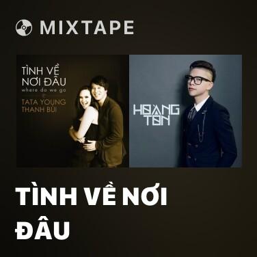Radio Tình Về Nơi Đâu - Various Artists