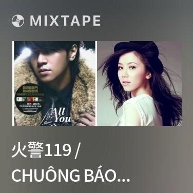 Mixtape 火警119 / Chuông Báo 119 - Various Artists