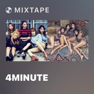 Mixtape 4MINUTE - Various Artists