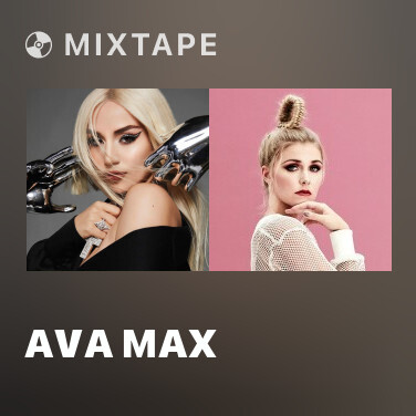 Mixtape Ava Max - Various Artists
