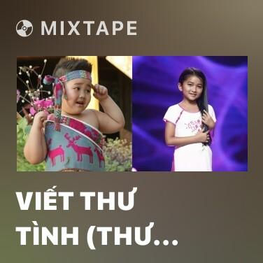 Radio Viết Thư Tình (Thư Gửi Người Miền Xa) - Various Artists