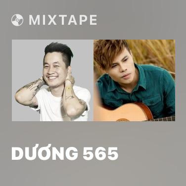 Mixtape Dương 565 - Various Artists