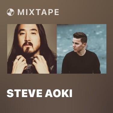 Mixtape Steve Aoki - Various Artists