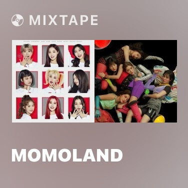 Mixtape MOMOLAND - Various Artists