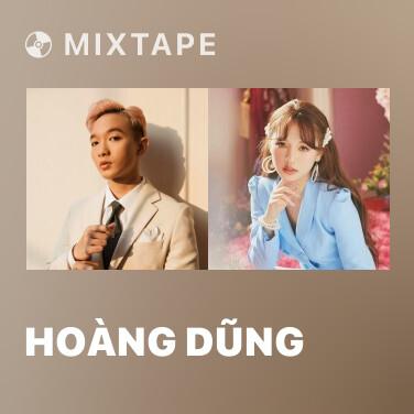 Mixtape Hoàng Dũng - Various Artists
