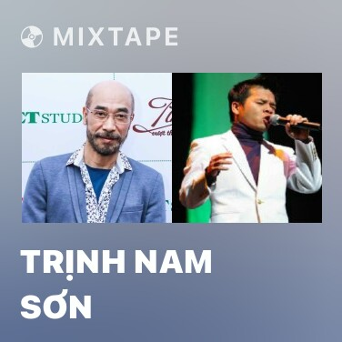 Mixtape Trịnh Nam Sơn - Various Artists