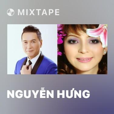 Mixtape Nguyễn Hưng - Various Artists