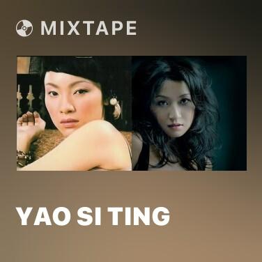 Mixtape Yao Si Ting - Various Artists