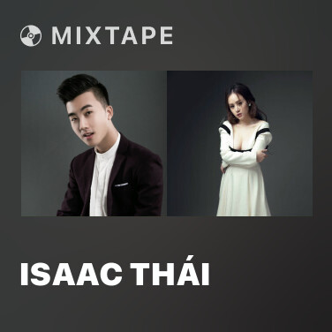 Mixtape Isaac Thái - Various Artists