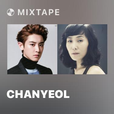 Mixtape Chanyeol - Various Artists