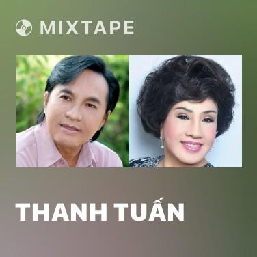Mixtape Thanh Tuấn - Various Artists