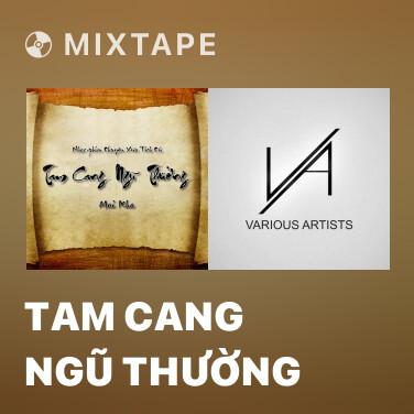 Radio Tam Cang Ngũ Thường - Various Artists