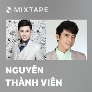 Mixtape Nguyễn Thành Viên - Various Artists