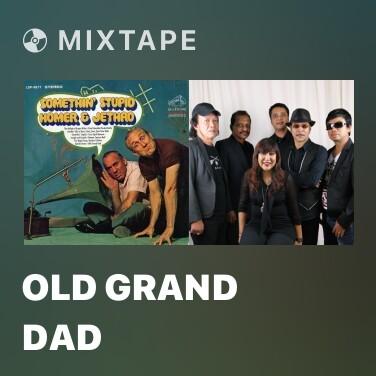 Mixtape Old Grand Dad - Various Artists