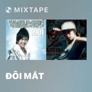 Mixtape Đôi Mắt - Various Artists