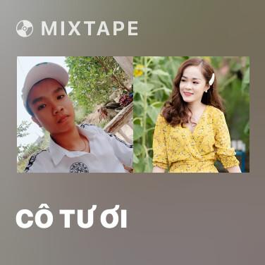 Mixtape Cô Tư Ơi - Various Artists