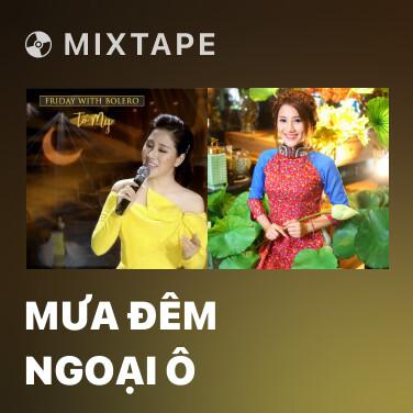 Mixtape Mưa Đêm Ngoại Ô - Various Artists