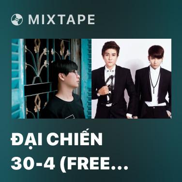 Radio Đại Chiến 30-4 (Free Fire) - Various Artists