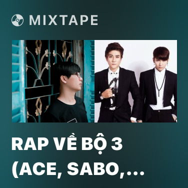 Radio Rap Về Bộ 3 (Ace, Sabo, Luffy) - Various Artists