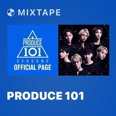 Radio PRODUCE 101 - Various Artists