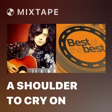 Mixtape A Shoulder To Cry On - Various Artists