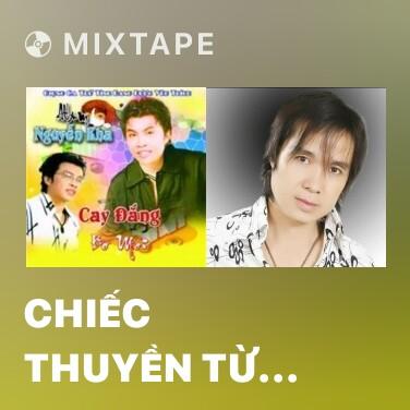 Radio Chiếc Thuyền Từ Ly - Various Artists