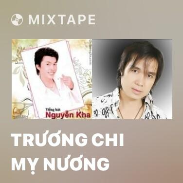 Radio Trương Chi Mỵ Nương - Various Artists