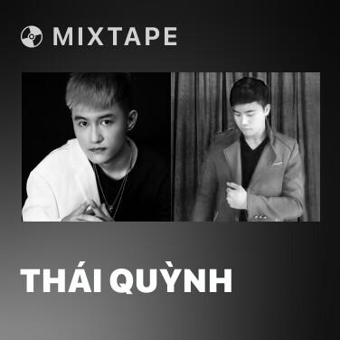 Mixtape Thái Quỳnh - Various Artists