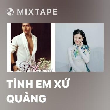 Radio Tình Em Xứ Quảng - Various Artists