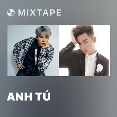 Mixtape Anh Tú - Various Artists