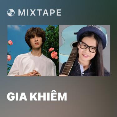Mixtape Gia Khiêm - Various Artists