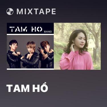 Mixtape Tam Hổ - Various Artists