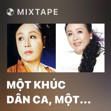 Mixtape Một Khúc Dân Ca, Một Câu Quan Họ - Various Artists